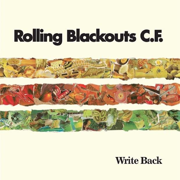 "Rolling Blackouts Coastal Fever - ""Write Back"""