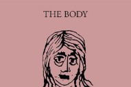 "The Body – ""Hallow / Hollow"""