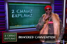 Watch 2 Chainz Explain Brokered Political Conventions On The Nightly Show