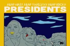 """A$AP Nast x A$AP Twelvyy x A$AP Rocky – """"Presidents"""""""
