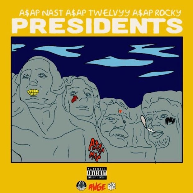 ASAP Nast - Presidents