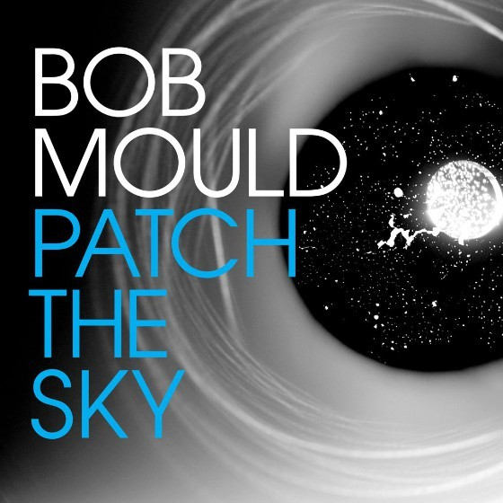 Bob-Mould-Patch-The-Sky-560x560