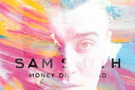 "Sam Smith Really Hates His Song ""Money On My Mind"""