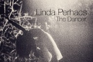 "Linda Perhacs – ""The Dancer"""