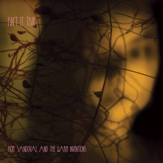 Hope Sandoval & The Warm Inventions -