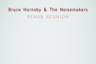 "Bruce Hornsby & The Noisemakers – ""Over The Rise"" (Feat. Justin Vernon)"