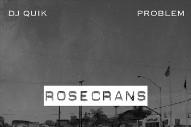 Stream DJ Quik &#038; Problem <em>Rosecrans</em> EP