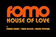 "FOMO – ""House Of Love"" (Feat. Chaka Khan, Taka Boom, & Mark Stevens)'"