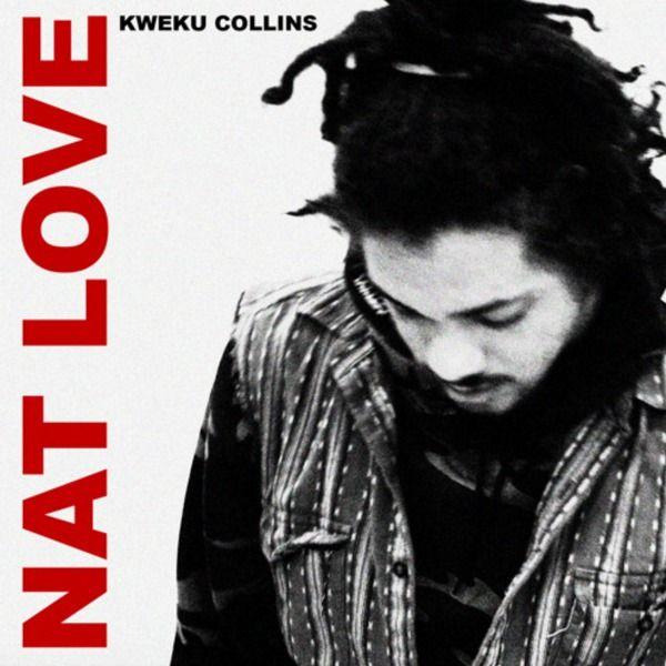 Kweku Collins - Nat Love