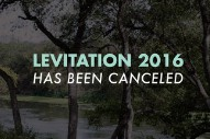 Levitation Fest Cancelled Due To Weather