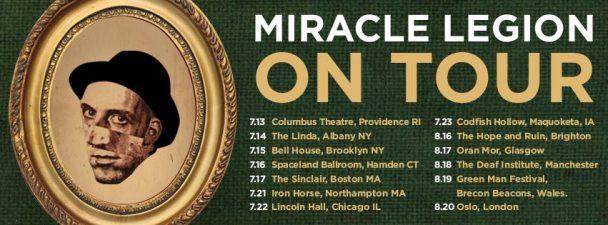 Miracle Legion Tour Dates
