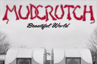"Mudcrutch – ""Beautiful World"""
