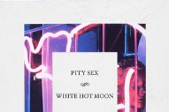 Stream Pity Sex <em>White Hot Moon</em>
