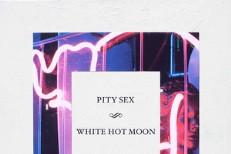 Stream Pity Sex <em>White Hot Moon</em>