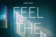 "Spray Paint – ""Burn Barrel"" (Stereogum Premiere)"