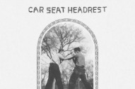 "Car Seat Headrest – ""Fill In The Blank"""