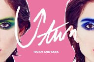 "Tegan And Sara – ""U-turn"""