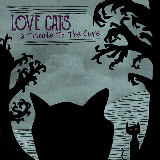 Love Cats: A Tribute To The Cure