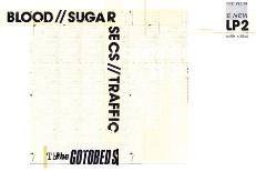 The Gotobeds - Blood Sugar Secs Traffic