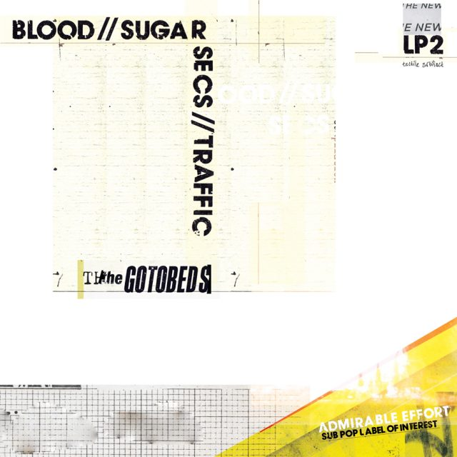 The Gotobeds - Blood Sugar Secs Traffic