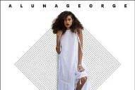 "AlunaGeorge – ""My Blood"""