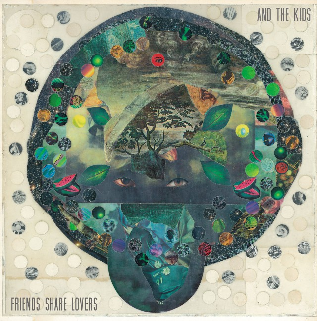 And The Kids -  Friends Share Lovers Art
