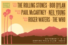 Desert Trip Details Revealed: The Rolling Stones, Bob Dylan, Paul McCartney, Neil Young, Roger Waters, The Who To Play Festival