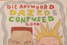 """Die Antwoord – """"Dazed & Confused"""""""