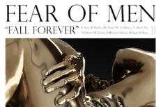 Stream Fear Of Men <em>Fall Forever</em>