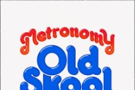"Metronomy – ""Old Skool"""
