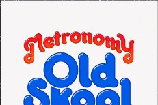 Metronomy Old Skool