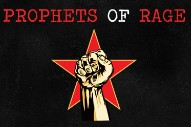 Prophets Of Rage Revealed: Members Of Rage Against The Machine, Public Enemy, & Cypress Hill Play LA Tonight