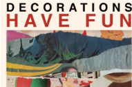 """Decorations – """"At Your Leisure"""" (Stereogum Premiere)"""