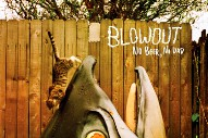 "Blowout – ""Indiana"" (Stereogum Premiere)"