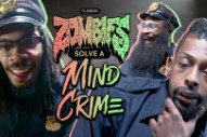 Watch Flatbush Zombies Solve A Mind Crime In A Surreal Comedy Sketch