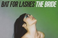 Stream Bat For Lashes <em>The Bride</em>