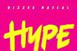 "Calvin Harris & Dizzee Rascal – ""Hype"""