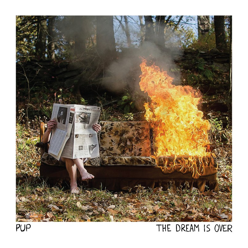 PUP —The Dream Is Over