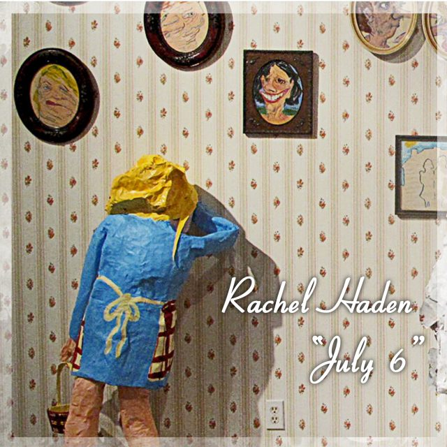 RachelHaden_July6_Cover