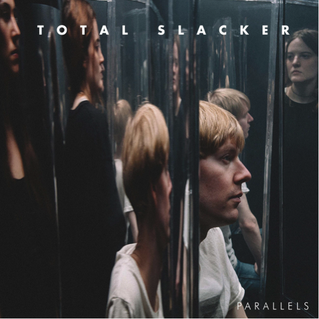 Total Slacker - Parallels