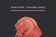 Stream Twin River <em>Passing Shade</em> (Stereogum Premiere)