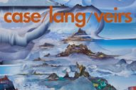Stream case/lang/veirs' Self-Titled Debut Album