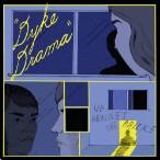Dyke Drama – Up Against The Bricks