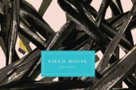 """Field Mouse – """"The Order Of Things"""""""