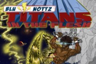 Stream Blu &#038; Nottz <em>Titans In The Flesh</em> EP