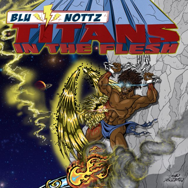 Blu and Nottz - Titans In The Flesh EP