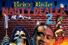 Bricc Baby - Nasty Dealer 2