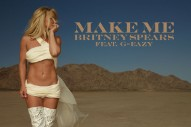 "Britney Spears – ""Make Me…"" (Feat. G-Eazy)"