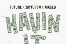 Future, Zaytoven, & Maceo -