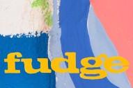 "Fudge – ""Popstar Shit"""